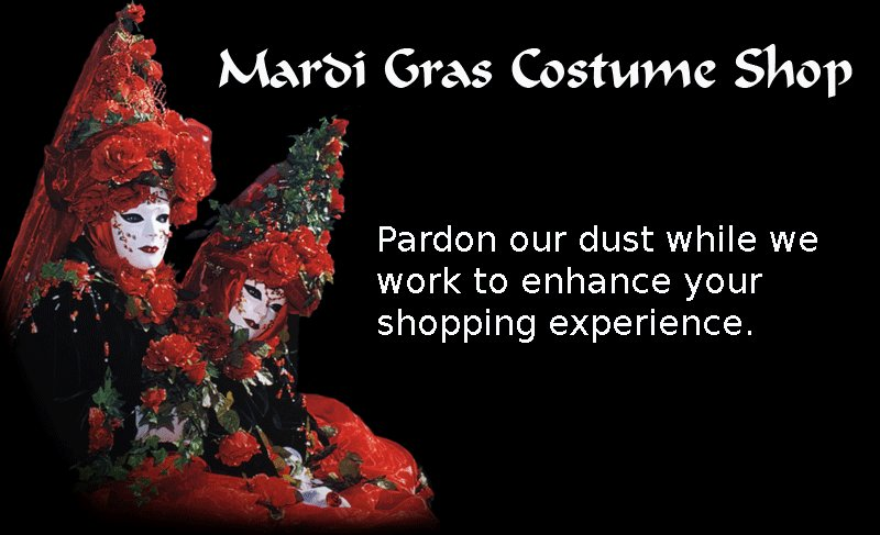 Please pardon our dust, we are enhancing your shopping experience!